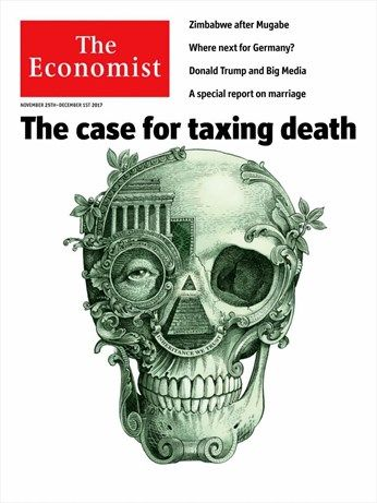 The case for taxing death -  The Economist - Continental Europe edition  - Numéro 362001