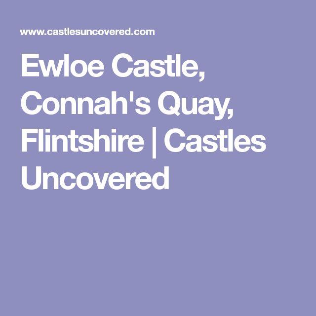 Ewloe Castle, Connah's Quay, Flintshire   Castles Uncovered