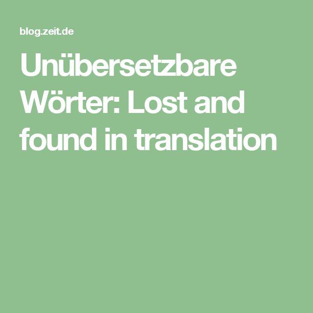 Unübersetzbare Wörter: Lost and found in translation