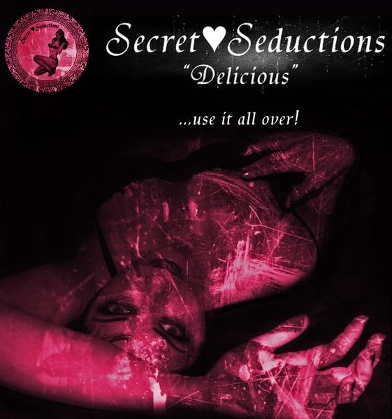 """Secret ♥ Seductions - """"DELICIOUS""""Secret Seductive"""