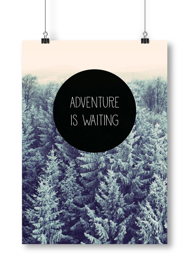 Adventure is waiting poster by Away from the city