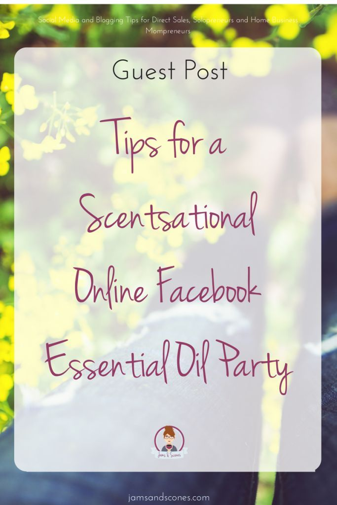 Awesome tips for doing an online essential oils Facebook party. Guest Post from Lifestyle wit Hope. online essential oil class.