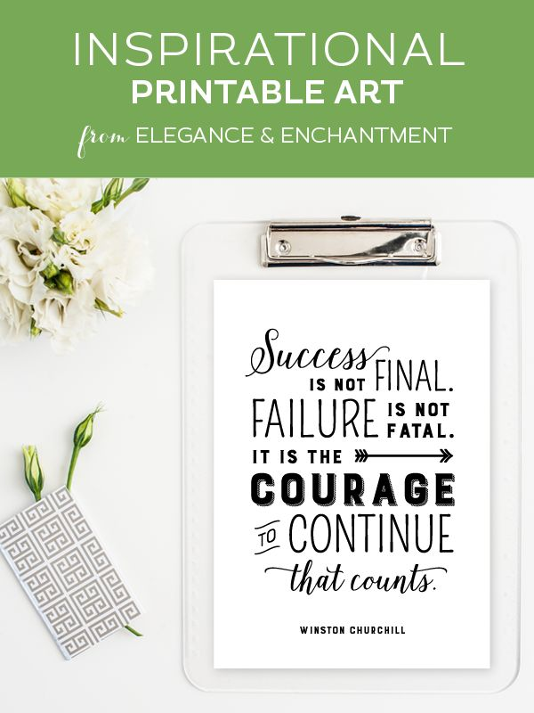 Courage to Continue • Free Inspirational Printable