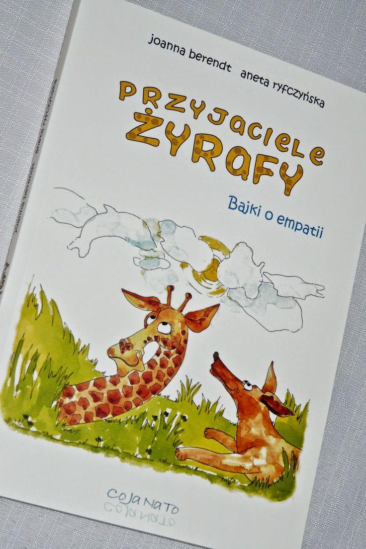 Maluszkowe inspiracje: Przyjaciele żyrafy - bajki o empatii