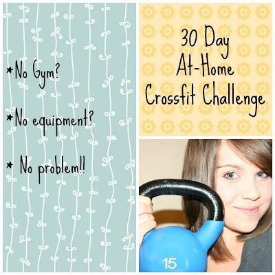 """Momma Crossfitter: 30 Day At-Home Crossfit Challenge. """"be stronger than your strongest excuse"""".  Looks tough"""