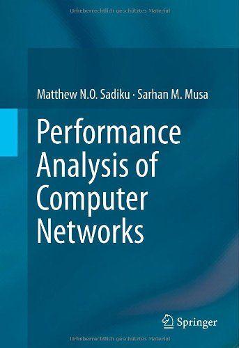 I'm selling Performance Analysis of Computer Networks by Matthew N.O. Sadiku and Sarhan M. Musa - $25.00 #onselz