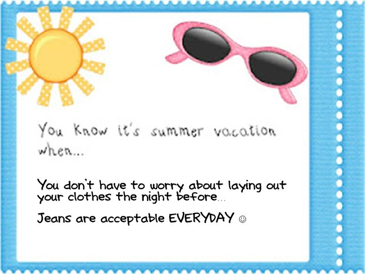 .♥ Mrs. Stanford's Class ♥.: You Know It's Summer Vacation When.....