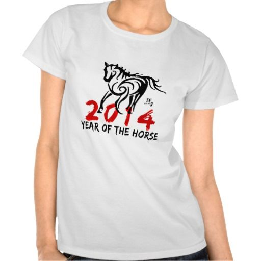 Year of The Horse 2014 Shirt. get it on : http://www.zazzle.com/year_of_the_horse_2014_shirt-235539542295973703?view=113796452909039413&rf=238054403704815742