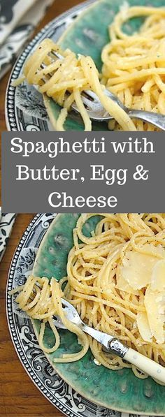 Spaghetti with butter, egg, and cheese is a simple supper when you have just a few ingredients in your pantry. A crowd pleaser every time.