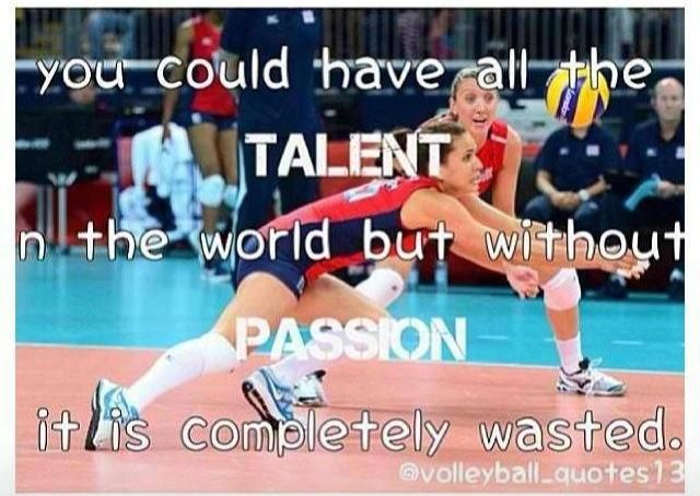 Volleyball Quotes. I know someone who could use this saying. Other than me haha
