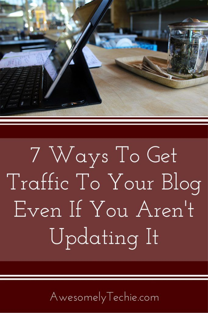 7 Ways to Get Traffic to Your Blog Post