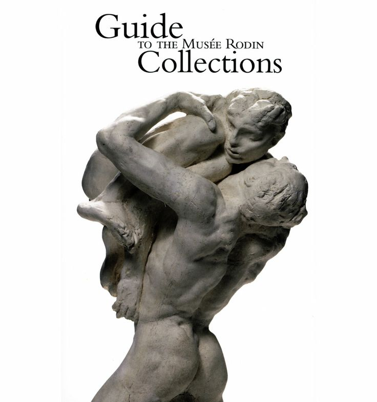 Guide to the Musée Rodin Collections, 15 € / © Musée Rodin / http://boutique.musee-rodin.fr/en/books-and-multimedia/82-guide-des-collections-du-musee-rodin-french-english.html