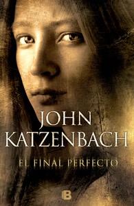 Actualmente leyendo: Un final perfecto, John Katzenbach