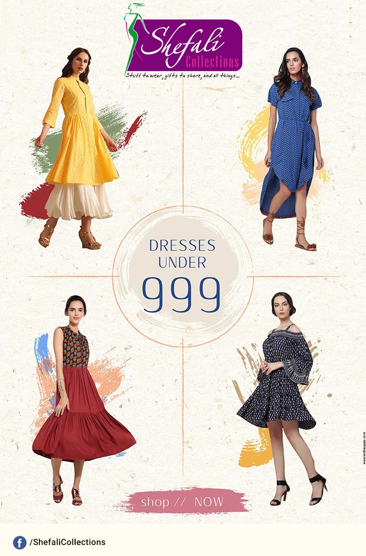 Dresses Under 999/- @ Shefali Collections !! Its time to shop now.. #ShefaliCollections #Clothes #Fashion #Brand #Style #Dresses #WesternWear #Kurtas #Tops #Jeans #Suits