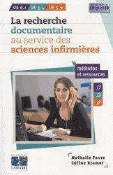 La recherche documentaire au service des infirmières. Méthodes et ressources