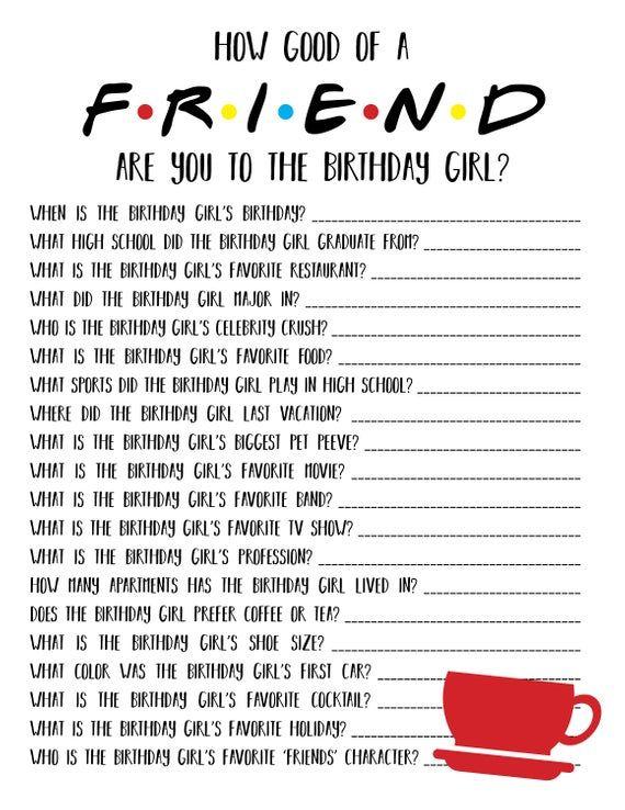 Friends Themed Birthday   Friends Birthday Party Game   Friends Birthday Game   Friends TV Show   How Well Do You Know The Birthday Girl