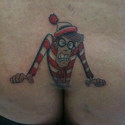 Butts are funny. Does it make us juvenile to say so? Probably, but we don't care. Butts just makes us giggle, especially when they have been inked with a guffaw causing tattoo. Most of the jokes ar...