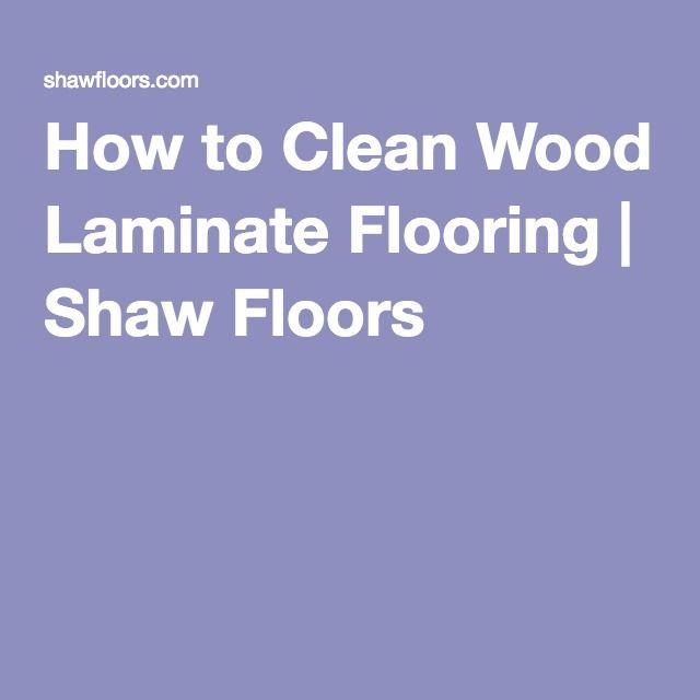 Best 25 Clean Wood Laminate Ideas On Pinterest Shine