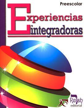 EXPERIENCIAS INTEGRADORAS PREESCOLAR - Librerias Hidalgo