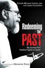 Redeeming the Past by Father Michael Lapsley. Click to buy the ebook.