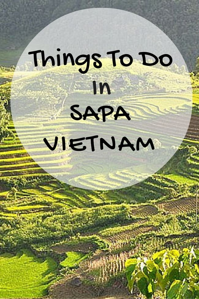 Something To Celebrate: Know What To Do In Sapa Vietnam