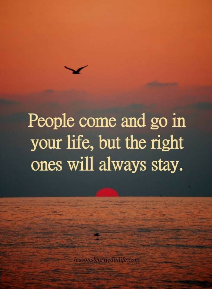 People Come And Go Quotes People Quotes People come and go in your life, but the right ones  People Come And Go Quotes