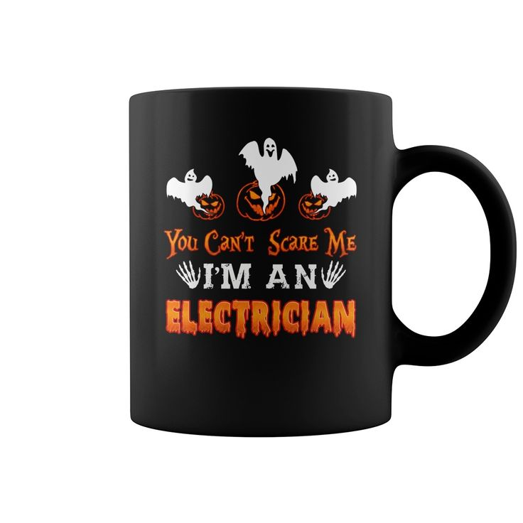 YOU CANT SCARE ME Electrician HALLOWEEN #gift #ideas #Popular #Everything #Videos #Shop #Animals #pets #Architecture #Art #Cars #motorcycles #Celebrities #DIY #crafts #Design #Education #Entertainment #Food #drink #Gardening #Geek #Hair #beauty #Health #fitness #History #Holidays #events #Home decor #Humor #Illustrations #posters #Kids #parenting #Men #Outdoors #Photography #Products #Quotes #Science #nature #Sports #Tattoos #Technology #Travel #Weddings #Women