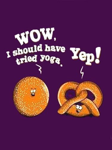 Pretzel Yoga Joke:  Wow I should have tried yoga (yoga fun, humour &…