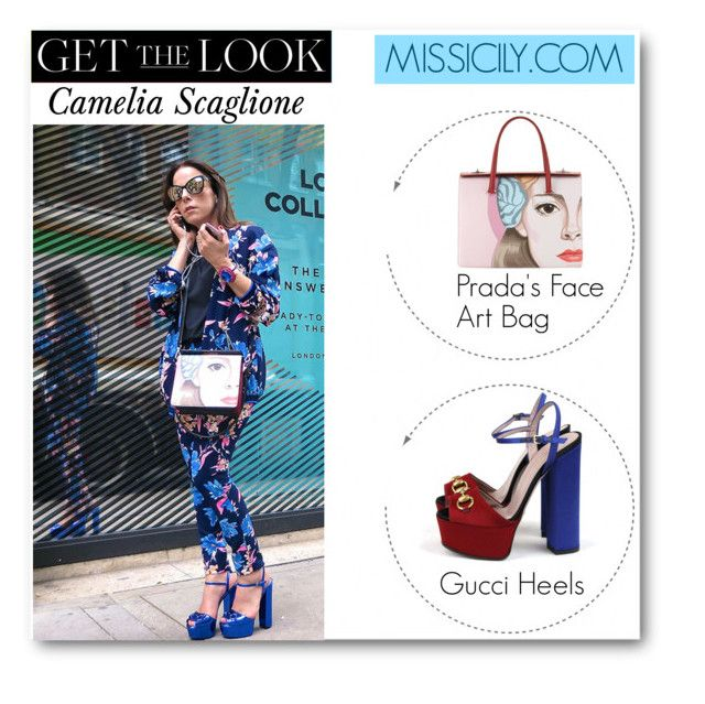 """Get the Look:  Camelia Scaglione - Missicily - Italian fashion blogger - London Fashion Week"" by fashionconnery ❤ liked on Polyvore featuring Prada, Gucci, GetTheLook, London and celebstyle"