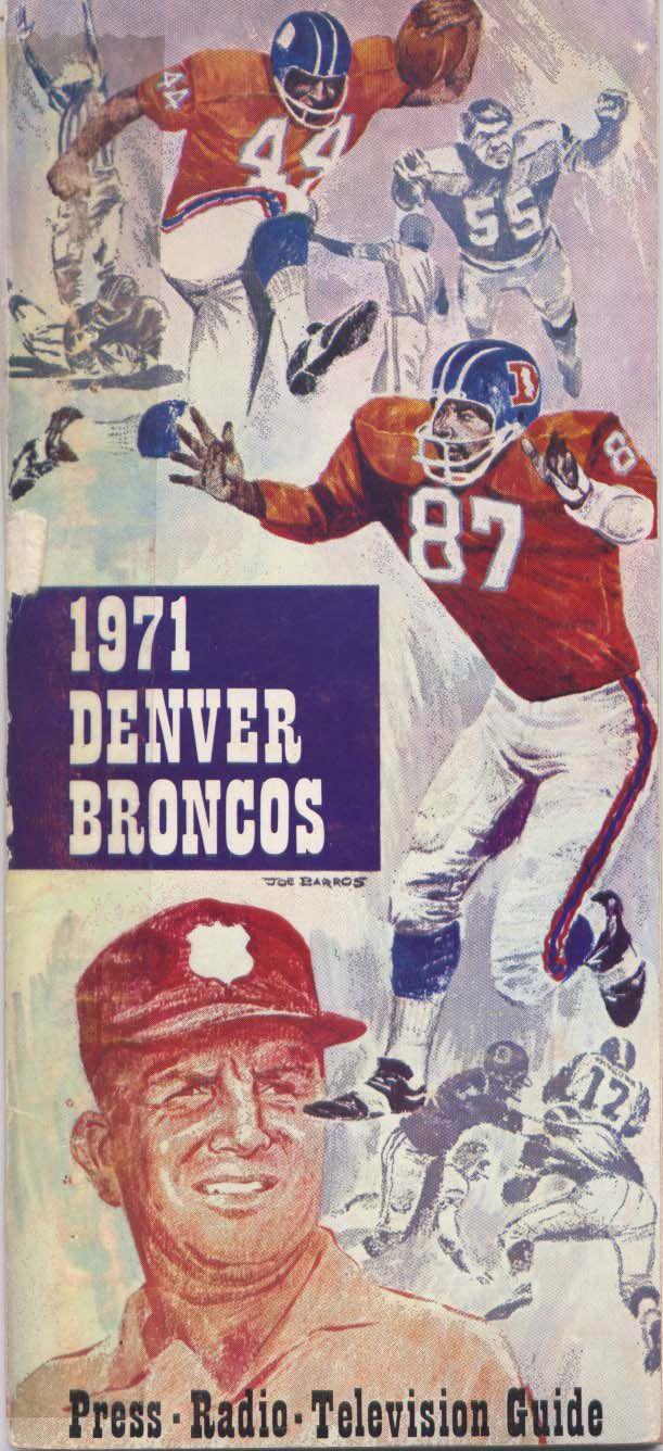 Media Guide 1971 // 1971 (4-9-1) // Head Coach: Lou Saban (9) / Jerry Smith (5) // AFC West Finish: 4th // Home Stadium: Mile High Stadium