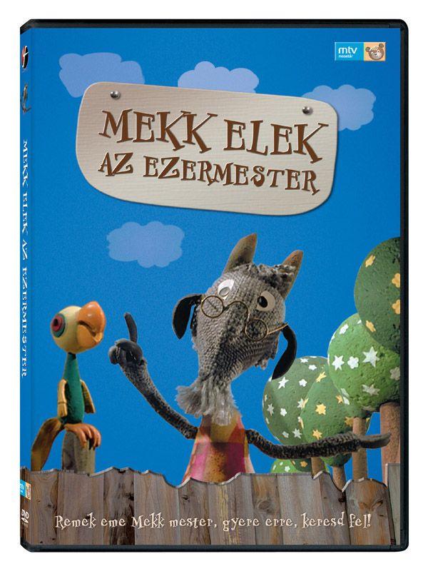A mesék megszületnek, de elmúlni sosem fognak Magyar mesecsodák: Mekk Elek az ezermester (1980)