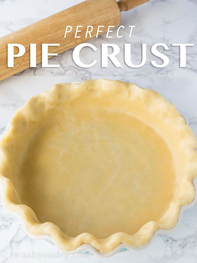 Perfect Pie Crust - I Wash... You Dry