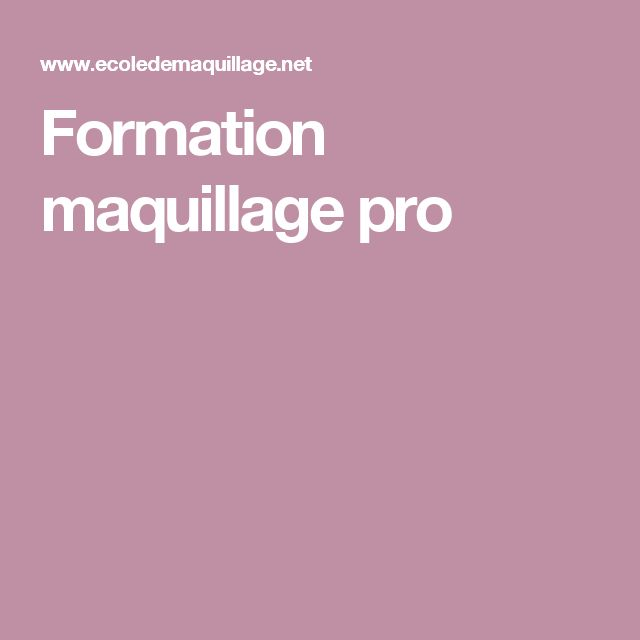 Formation maquillage pro