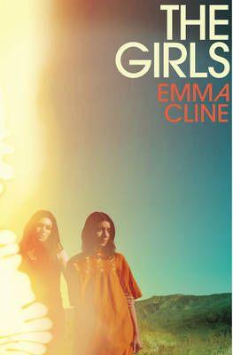 June 2016 - ISBN: 9781784740443 - The Girls