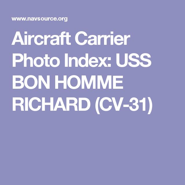 Aircraft Carrier Photo Index: USS BON HOMME RICHARD (CV-31)