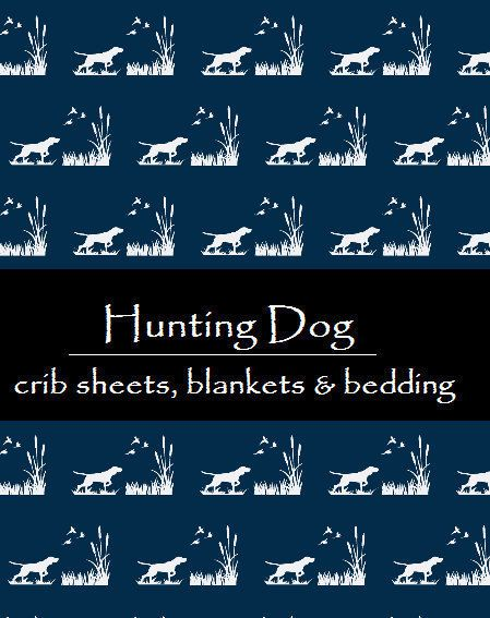 Hunting Dog Crib sheet  Fitted Crib sheet  Duck Hunting by OCKBaby