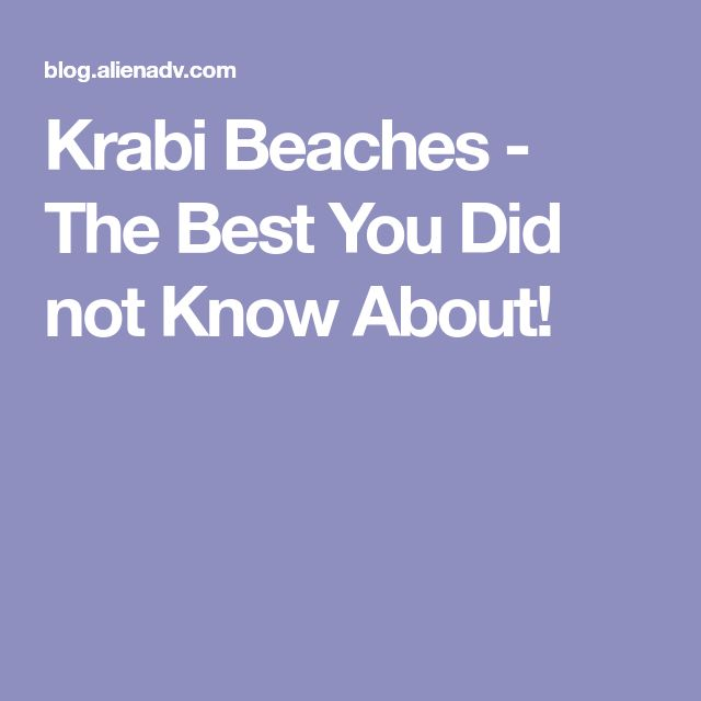 Krabi Beaches - The Best You Did not Know About!