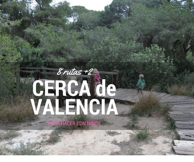 8 rutas para hacer con niños cerca de Valencia
