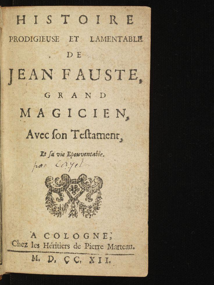 """Envie de découvrir """"L'histoire prodigieuse et lamentable du Docteur Fauste avec sa mort espouvantable […]"""", édité à Cologne en 1712 et traduit en français par Palma Cayet (1525-1610)? Alors rendez-vous sur le site du BodmerLab !"""