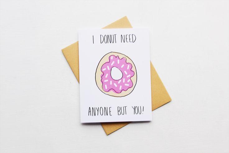 I donut need anyone but you - Valentine - Donut Valentine - Cute Valentine - Food Valentine - Valentines Day
