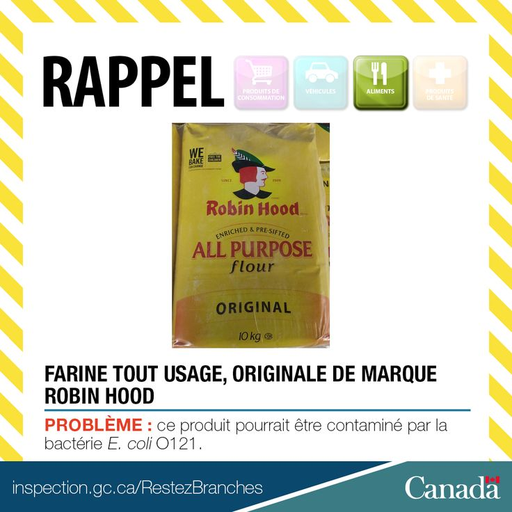 ❗ Rappel de Farine tout usage, original de marque Robin Hood en raison de la bactérie E. coli O121 http://www.inspection.gc.ca/au-sujet-de-l-acia/salle-de-nouvelles/avis-de-rappel-d-aliments/liste-complete/2017-03-28/fra/1490721738461/1490721741554