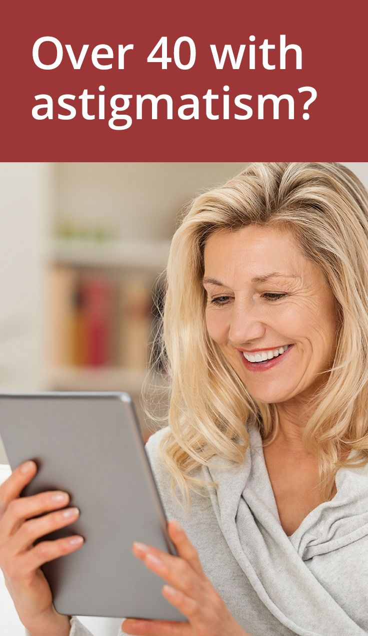 Over 40 with astigmatism? Read about bifocal contacts that let you avoid wearing reading glasses!