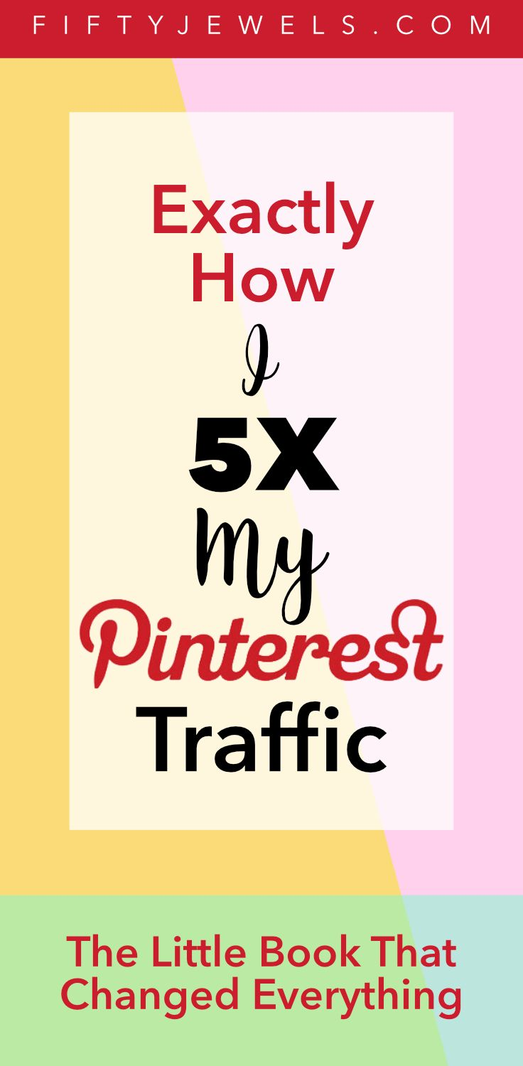 The Best Pinterest Strategies: Explode Your Blog Traffic – Fifty Jewels Blog