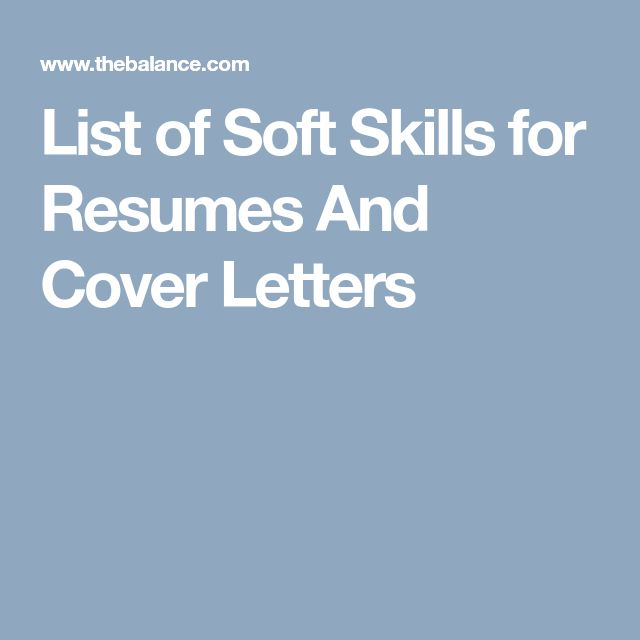 List of Soft Skills for Resumes And Cover Letters