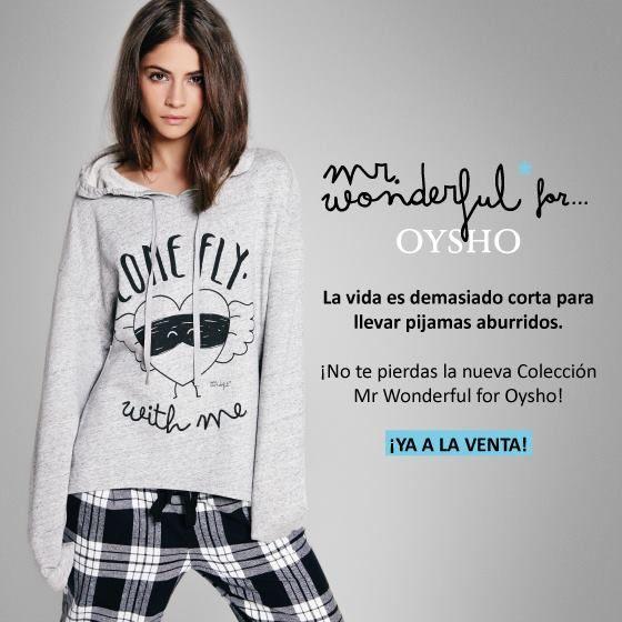 """La marca de moda """"Mr. Wonderful"""" también llega a Oysho Centro Comercial Meridiano. ¡La vida es demasiado aburrida para usar pijamas aburridos!"""