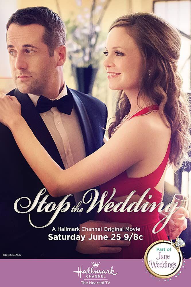 Stop The Wedding 2016 In 2020 Wedding Movies Hallmark Movies Romance Family Movies