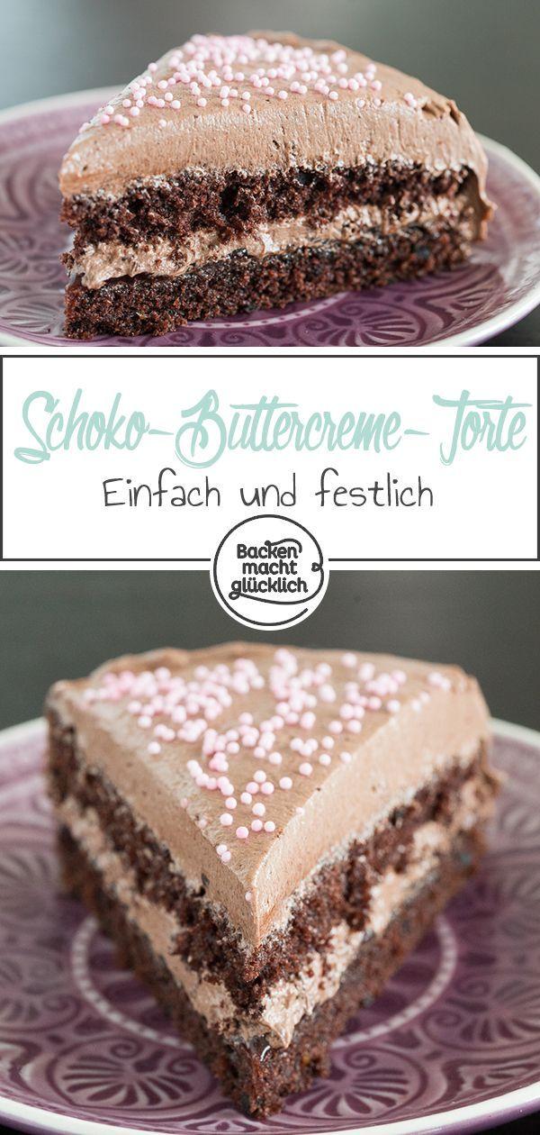 Einfache Schoko-Buttercreme-Torte | Backen macht glücklich