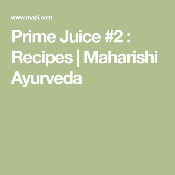 Prime Juice #2 : Recipes | Maharishi Ayurveda