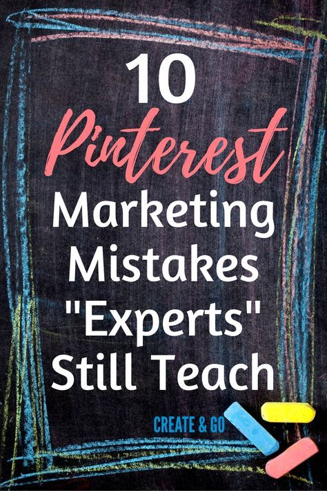 "These Pinterest marketing mistakes ""experts"" still teach will stall your blog traffic 
