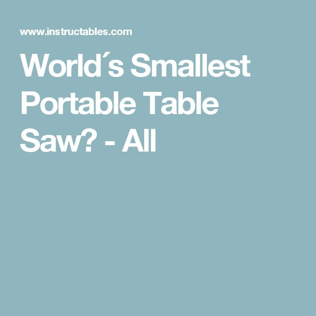 17 Best ideas about Portable Table Saw on Pinterest : Best ...